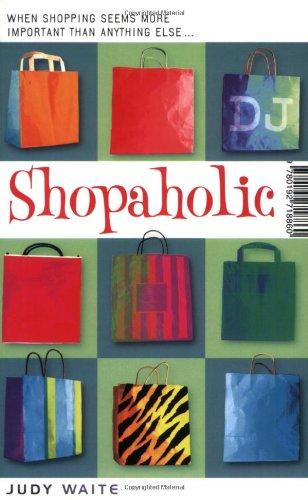 Shopaholic By Judy Waite