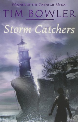 Storm Catchers By Tim Bowler