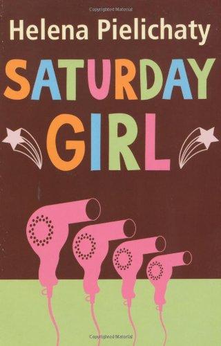 Saturday Girl By Helena Pielichaty