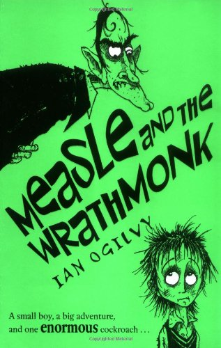 Measle and the Wrathmonk By Ian Ogilvy