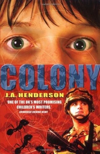 Colony By J. A. Henderson