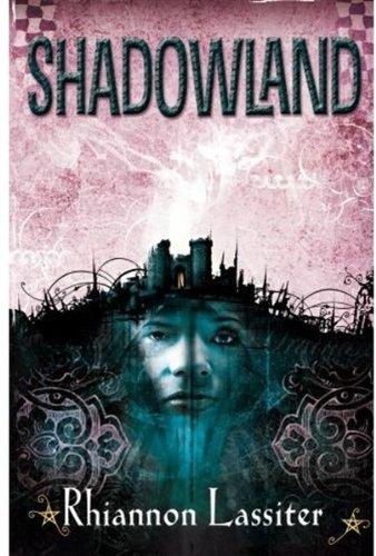 Shadowland By Rhiannon Lassiter
