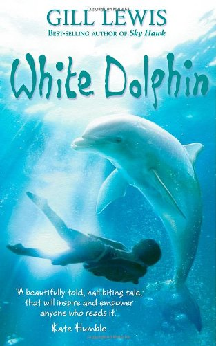 White Dolphin by Gill Lewis