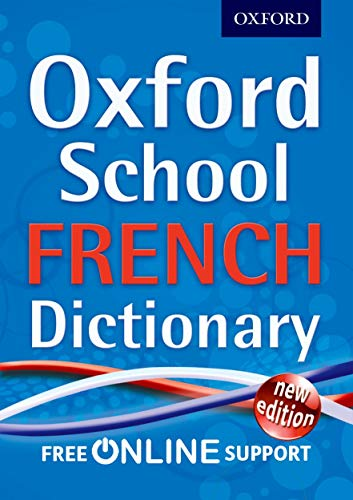 Oxford School French Dictionary by Oxford Dictionaries