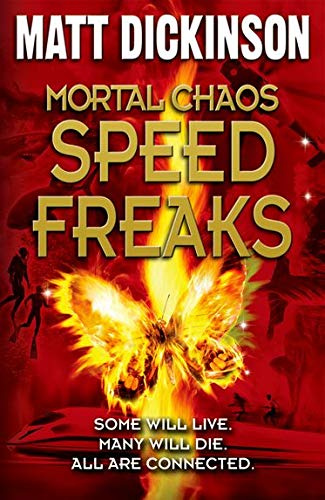 Mortal Chaos: Speed Freaks By Matt Dickinson