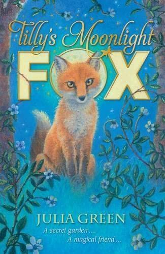 Tilly's Moonlight Fox by Julia Green