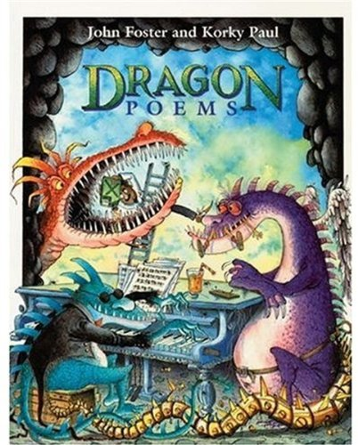 Dragon Poems By Edited by John Foster
