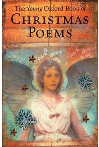 The Young Oxford Book of Christmas Poems By Michael Harrison
