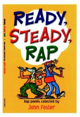 Ready, Steady, Rap (Poetry parade) By John Foster