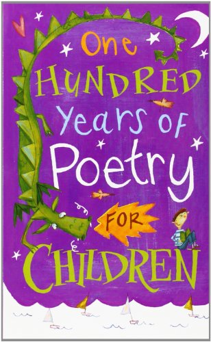 One Hundred Years of Poetry for Children by Michael Harrison