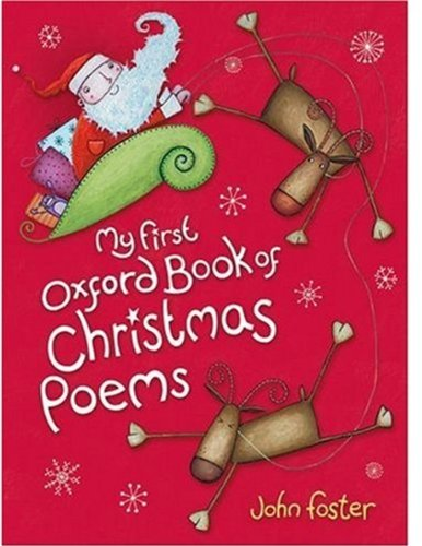 My First Oxford Book of Christmas Poems by John Foster