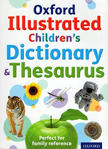 Oxford Illustrated Children's Dictionary & Thesaurus By Oxford University Press