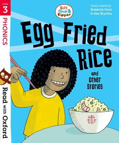 Read with Oxford: Stage 3: Biff, Chip and Kipper: Egg Fried Rice and Other Stories von Roderick Hunt