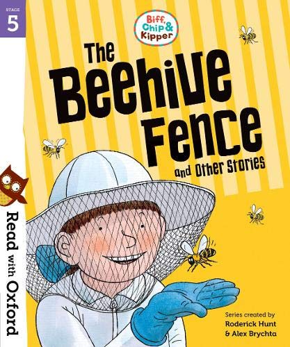 Read with Oxford: Stage 5: Biff, Chip and Kipper: The Beehive Fence and Other Stories von Roderick Hunt