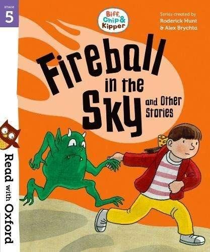 Read with Oxford: Stage 5: Biff, Chip and Kipper: Fireball in the Sky and Other Stories von Roderick Hunt