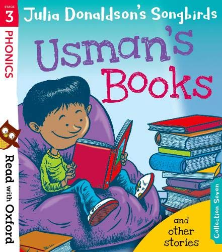 Read with Oxford: Stage 3: Julia Donaldson's Songbirds: Usman's Books and Other Stories von Julia Donaldson