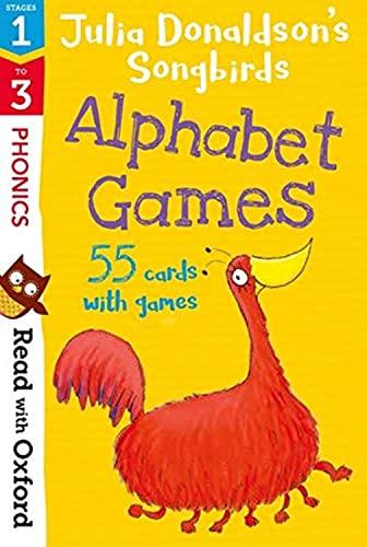 Read with Oxford: Stages 1-3: Julia Donaldson's Songbirds: Alphabet Games Flashcards von Julia Donaldson