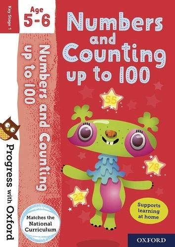 Progress with Oxford: Numbers and Counting up to 100 Age 5-6 By Nicola Palin