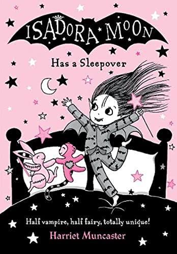 Isadora Moon Has a Sleepover By Harriet Muncaster