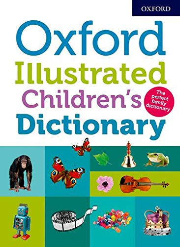 Oxford Illustrated Children's Dictionary von Oxford Dictionaries