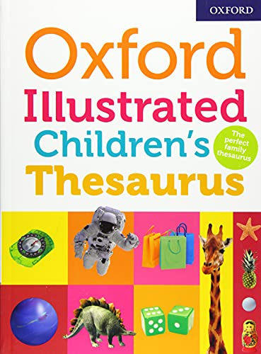 Oxford Illustrated Children's Thesaurus By Oxford Dictionaries