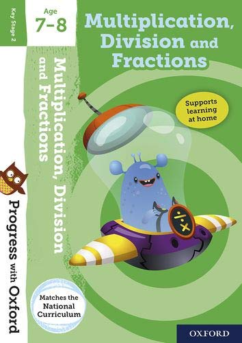 Progress with Oxford: Multiplication, Division and Fractions Age 7-8 von Paul Hodge