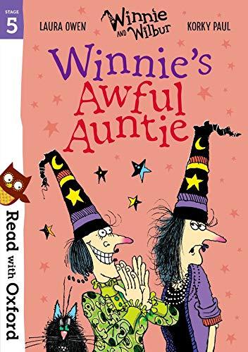 Read with Oxford: Stage 5: Winnie and Wilbur: Winnie's Awful Auntie von Laura Owen