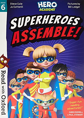 Read with Oxford: Stage 6: Hero Academy:  Superheroes Assemble! By Edited and translated by Paul Stewart