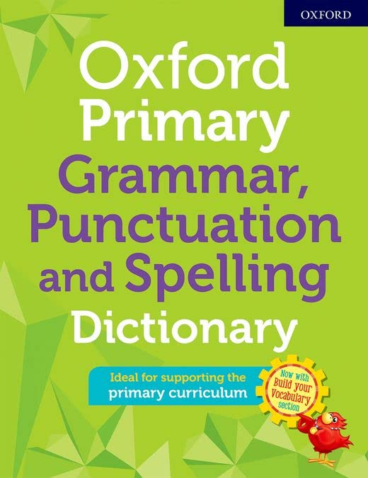 Oxford Primary Grammar Punctuation and Spelling Dictionary By Oxford University Press
