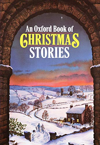 An Oxford Book of Christmas Stories by Dennis Pepper