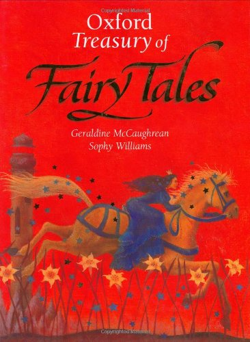 The Oxford Treasury of Fairy Tales By Geraldine McCaughrean