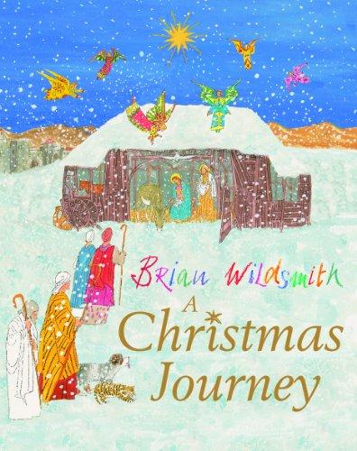 A Christmas Journey By Brian Wildsmith