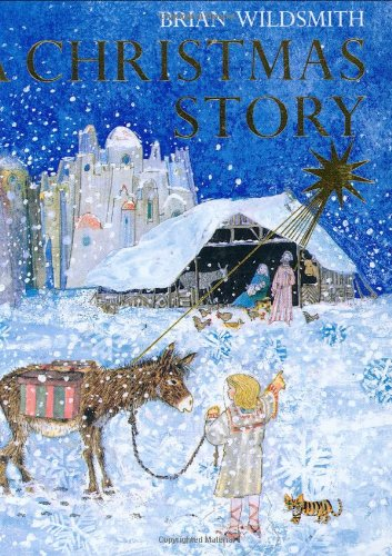 A Christmas Story: Mini Edition by Brian Wildsmith