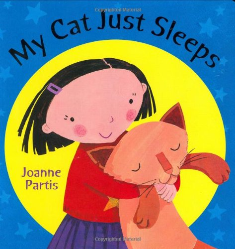 My Cat Just Sleeps By Joanne Partis