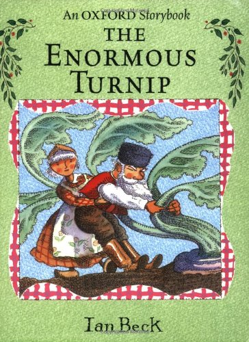 The Enormous Turnip By Ian Beck