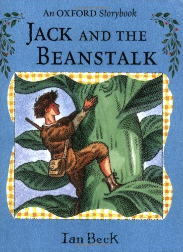 Jack and the Beanstalk By Ian Beck