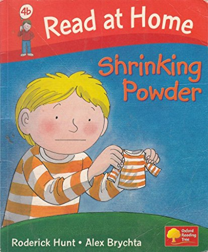 Shrinking Powder (Read At Home Level 4b) By Roderick Hunt and Alex Brychta