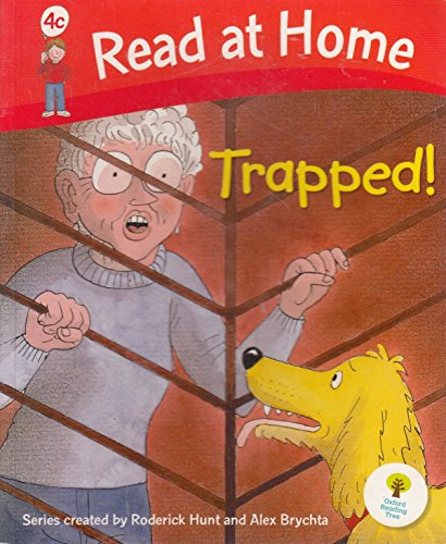 Trapped! (Read At Home Level 4c) By Cynthia Rider