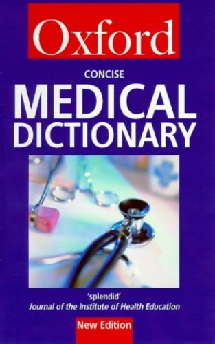 Concise Medical Dictionary By N/A