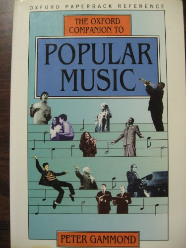 The Oxford Companion to Popular Music By Edited by Peter Gammond