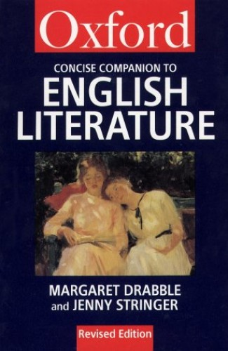 The Concise Oxford Companion to English Literature By Margaret Drabble