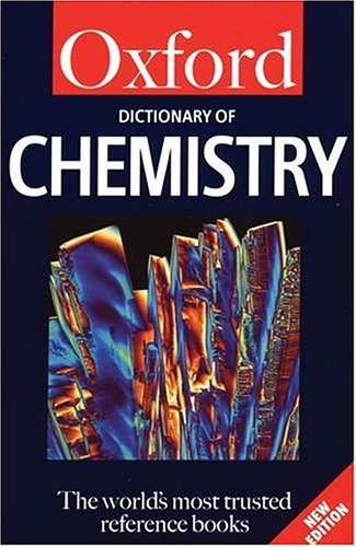 A Dictionary of Chemistry by John Daintith