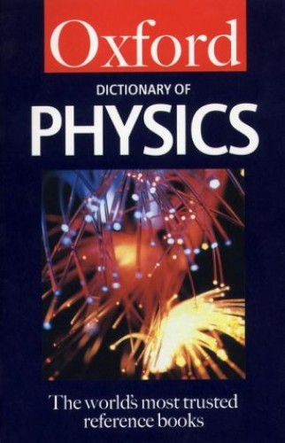 A Dictionary of Physics By Alan Isaacs