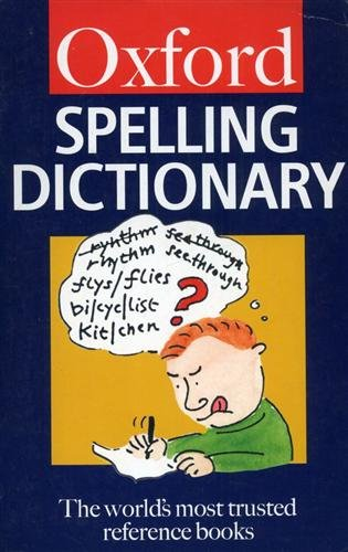 The Oxford Spelling Dictionary (Oxford Paperback Reference) By R.F. Allen