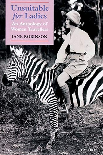Unsuitable for Ladies By Edited by Jane Robinson