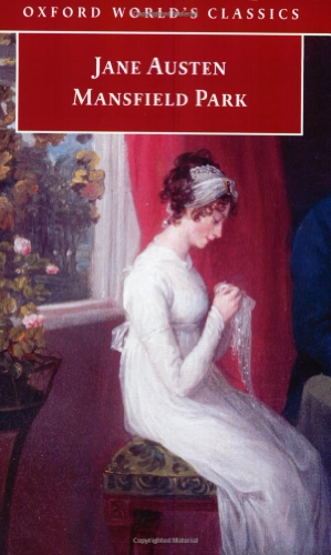 Mansfield Park (Oxford World's Classics) By Jane Austen