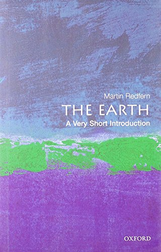 The Earth: A Very Short Introduction (Very Short Introductions) By Martin Redfern