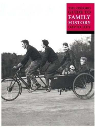 The Oxford Guide to Family History By David Hey