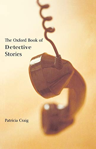 The Oxford Book of Detective Stories By Patricia Craig