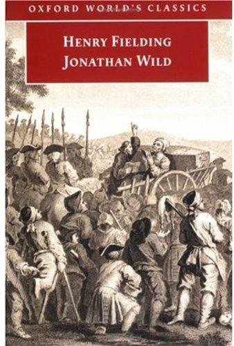 Jonathan Wild By Henry Fielding